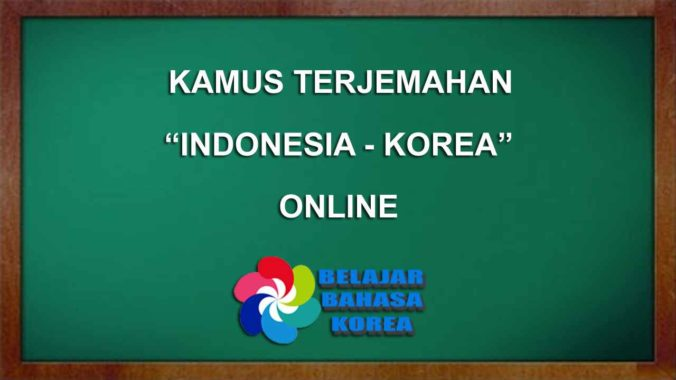 Translate Bahasa Korea Indonesia